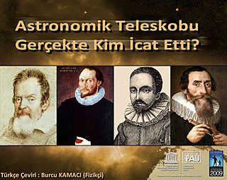 Who actually invented the telescope? (in Turkish)